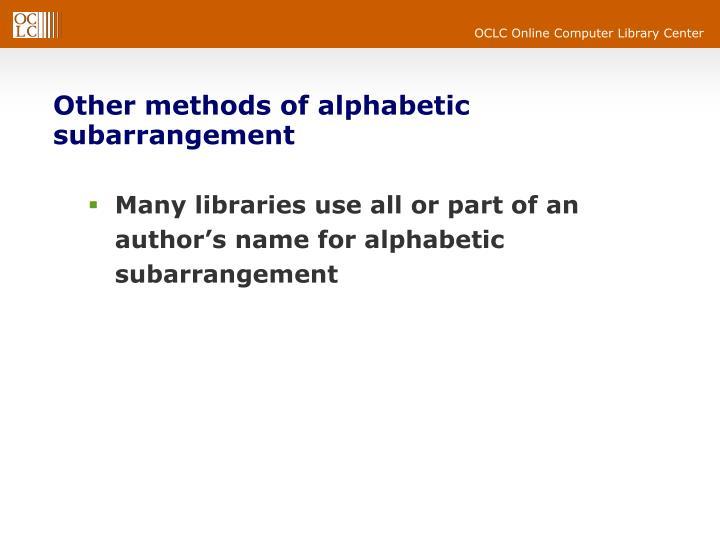 Other methods of alphabetic subarrangement