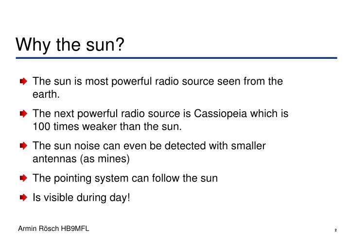 Why the sun?