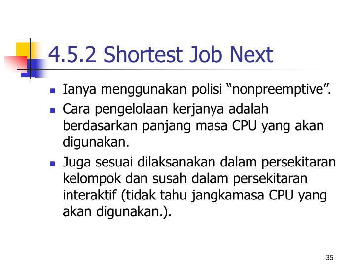 4.5.2 Shortest Job Next