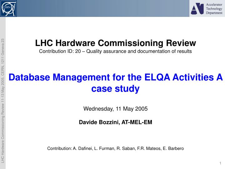 LHC Hardware Commissioning Review