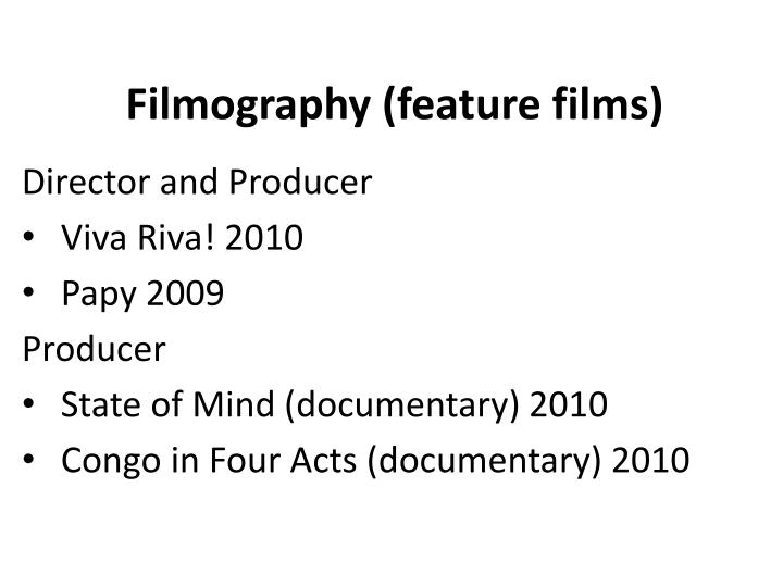 Filmography (feature films)