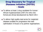 drug discovery for tropical diseases initiative ddtdi goals