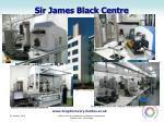 sir james black centre