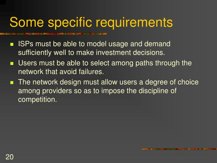 Some specific requirements