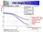 csc single muon rate