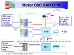 mirror csc daq path