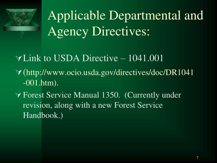 Applicable Departmental and Agency Directives: