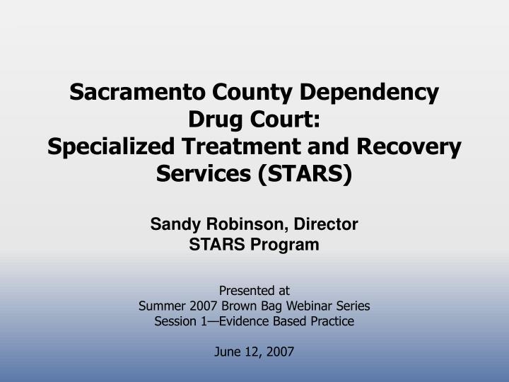 Sacramento County Dependency
