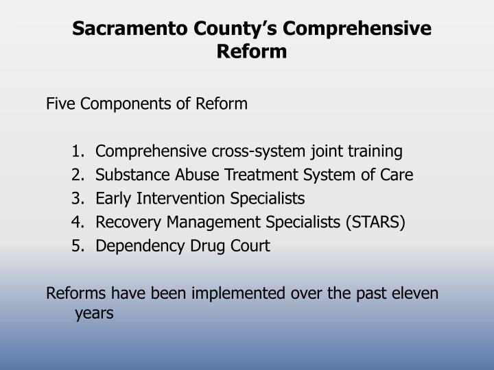 Sacramento County's Comprehensive Reform