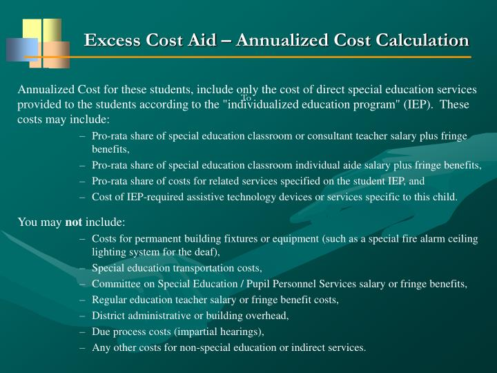 Excess Cost Aid – Annualized Cost Calculation