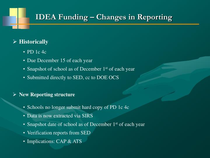 IDEA Funding – Changes in Reporting