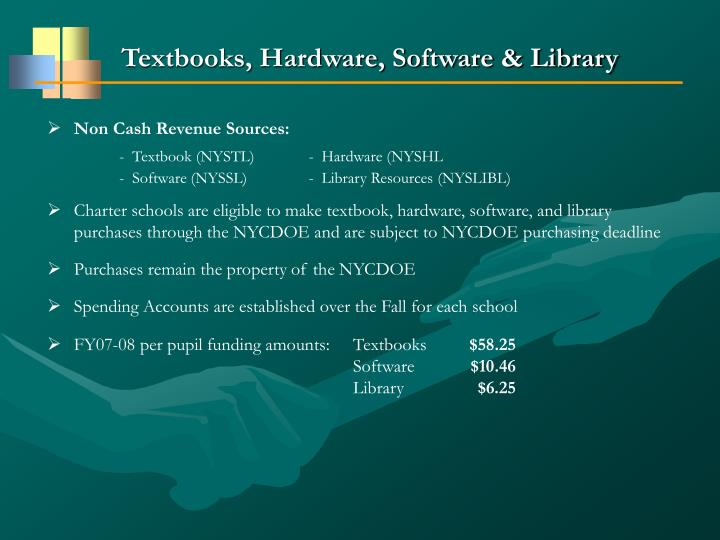 Textbooks, Hardware, Software & Library