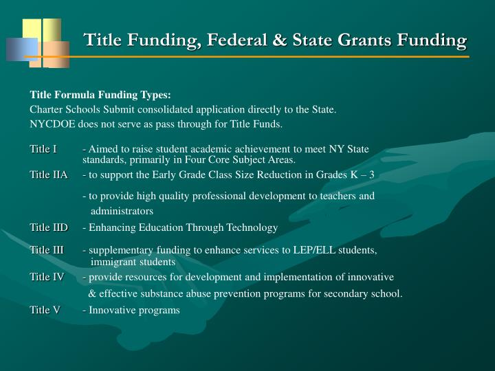 Title Funding, Federal & State Grants Funding