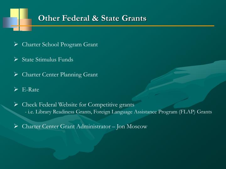 Other Federal & State Grants