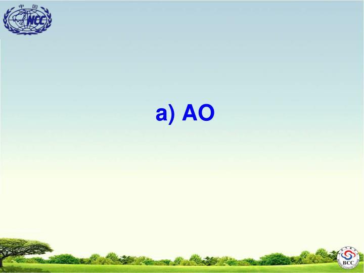 a) AO