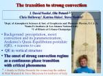 the transition to strong convection1