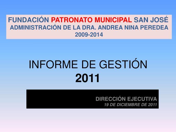 Informe de gesti n 2011