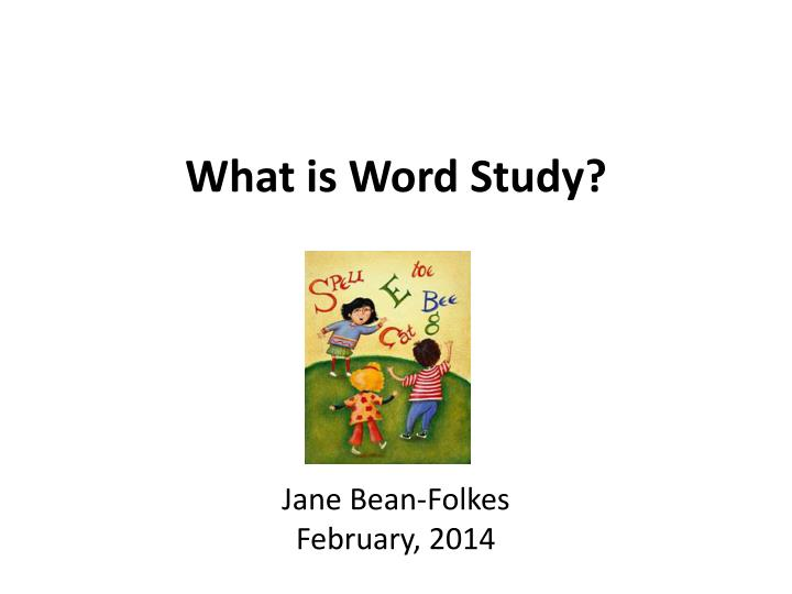 what is word study n.