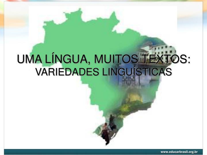 Uma l ngua muitos textos variedades lingu sticas