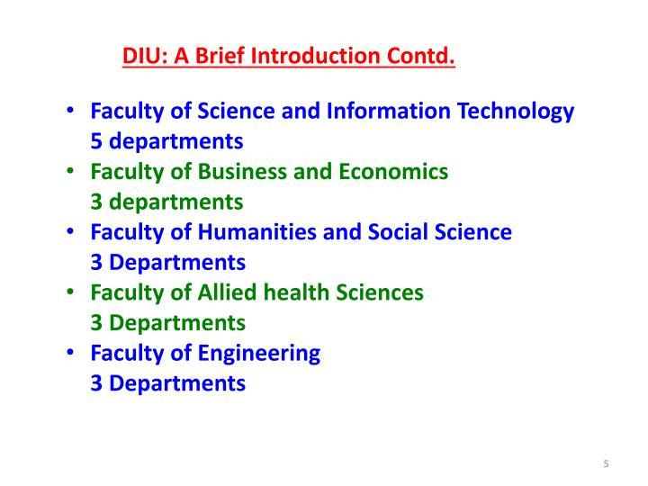DIU: A Brief Introduction Contd.