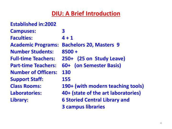 DIU: A Brief Introduction