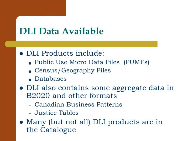 DLI Data Available