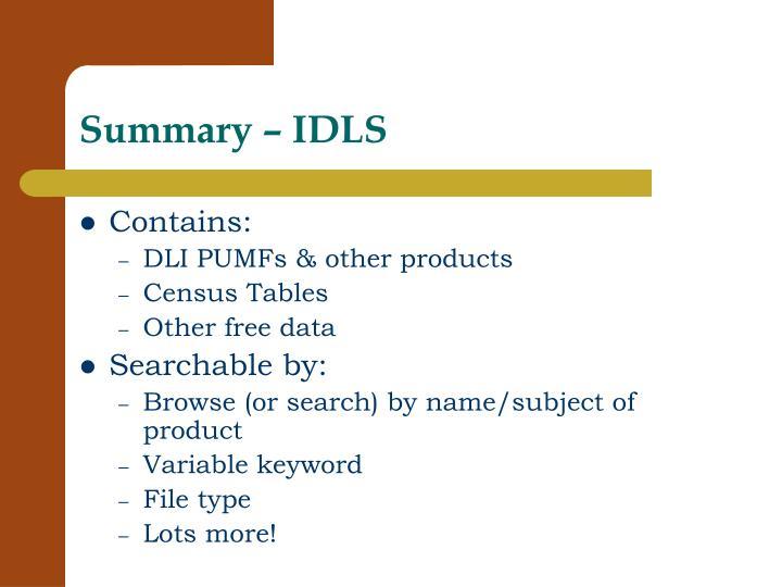 Summary – IDLS