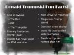 donald trumpski fun facts