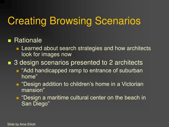 Creating Browsing Scenarios