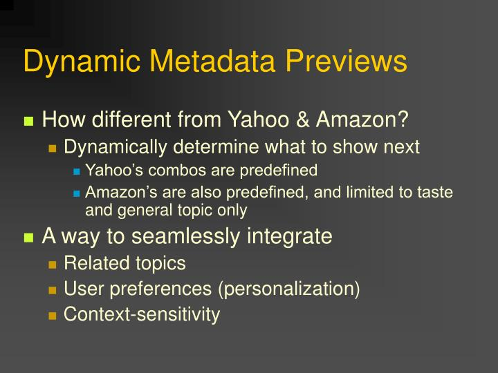 Dynamic Metadata Previews