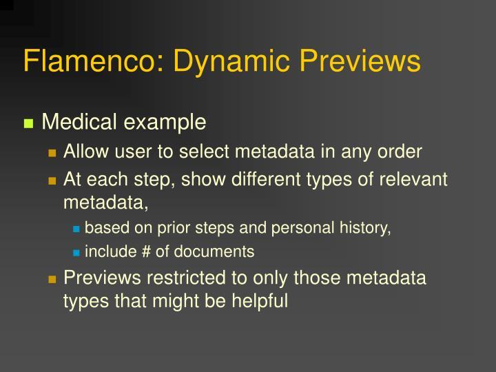 Flamenco: Dynamic Previews