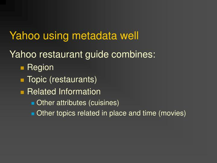 Yahoo using metadata well