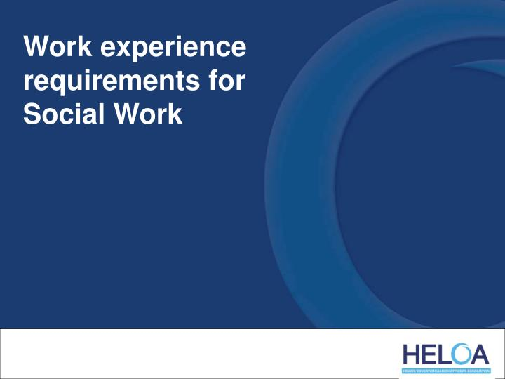 Work experience requirements for Social Work