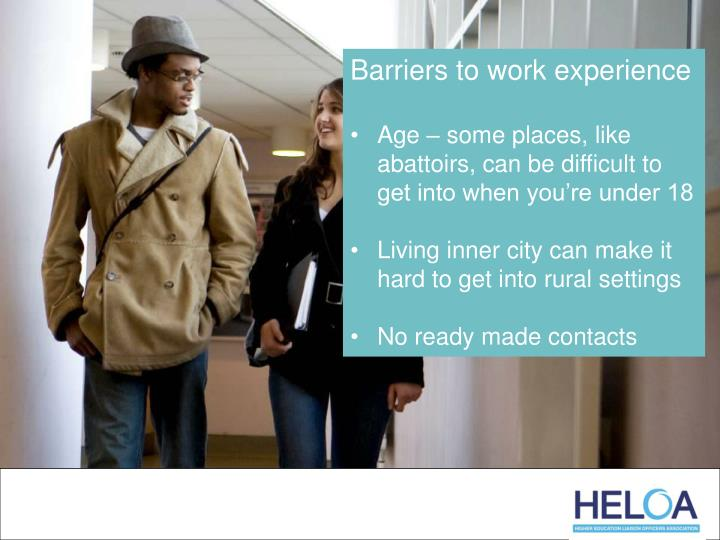 Barriers to work experience