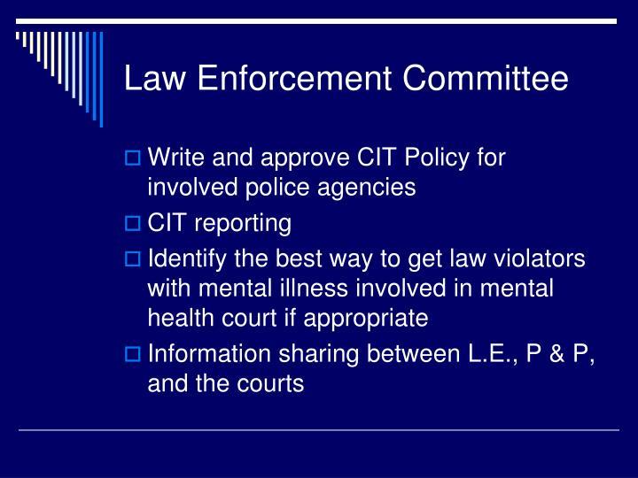Law Enforcement Committee