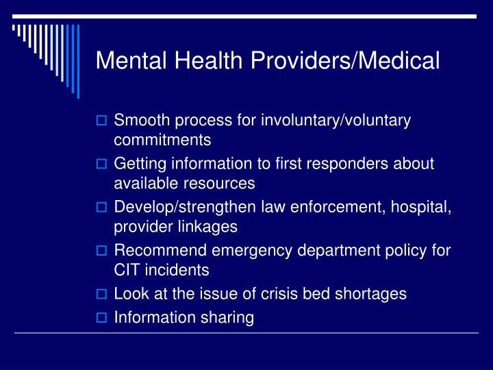 Mental Health Providers/Medical