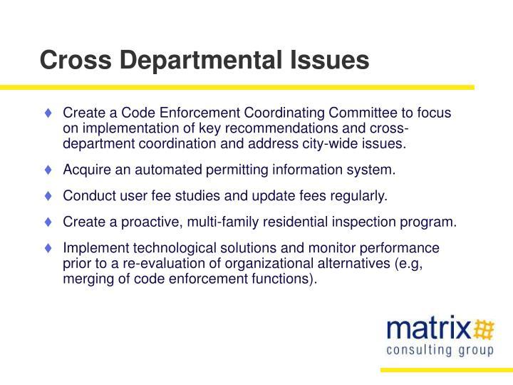 Cross Departmental Issues