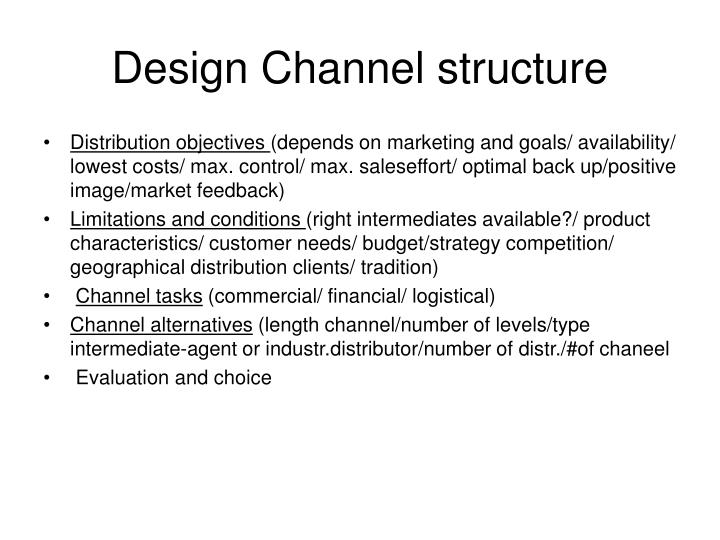 Design Channel structure