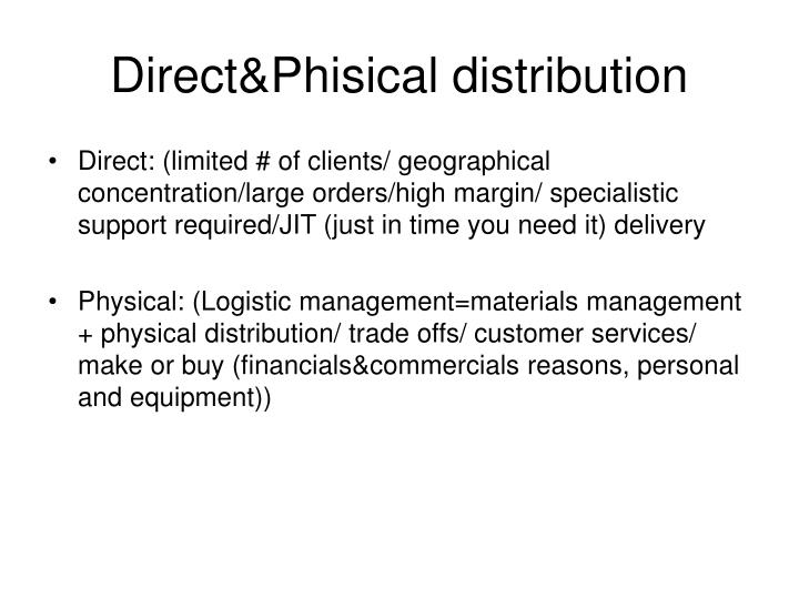 Direct&Phisical distribution
