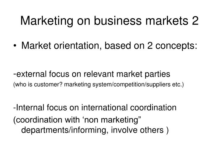 Marketing on business markets 2