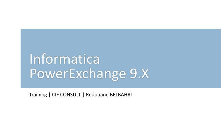 informatica powerexchange 9 x n.