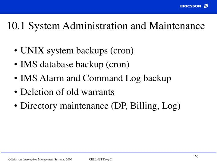 10.1 System Administration and Maintenance