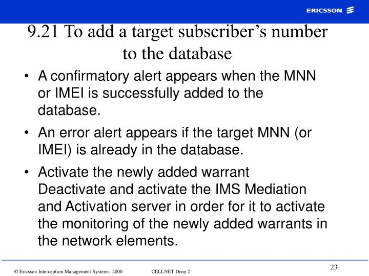 9.21 To add a target subscriber's number to the database