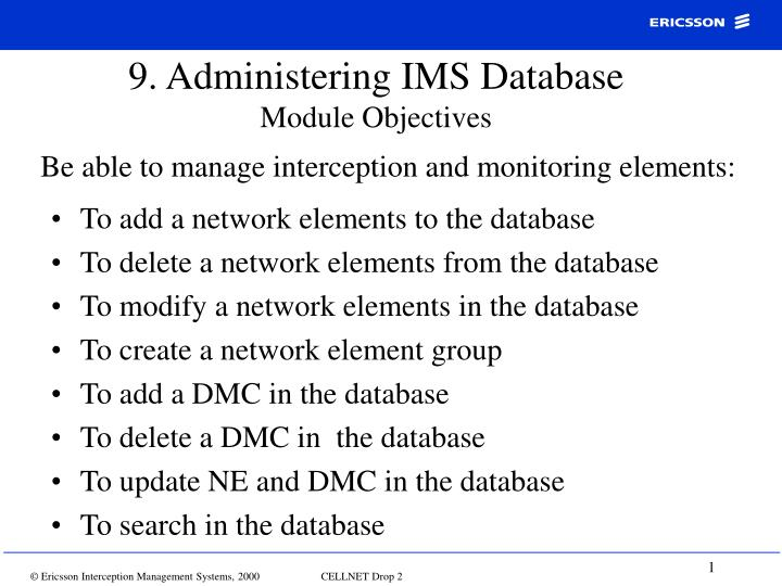 9 administering ims database module objectives