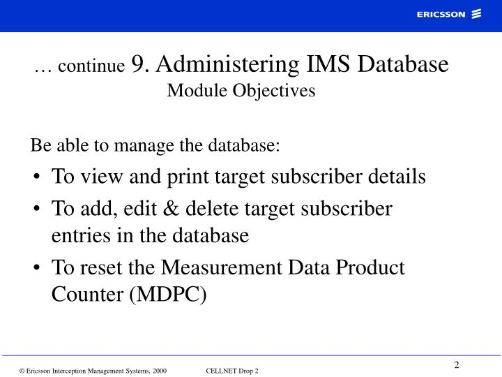 Continue 9 administering ims database module objectives