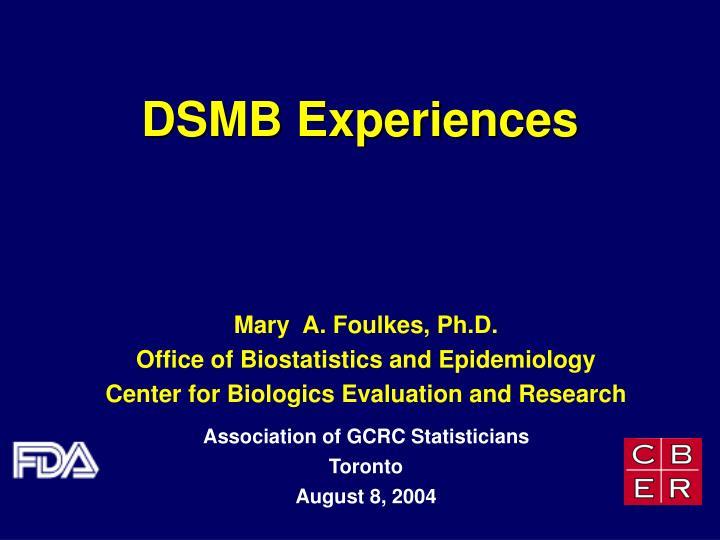 dsmb experiences n.
