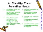 4 identify their parenting needs