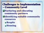 challenges to implementation community level