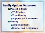 family options outcomes