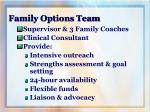 family options team